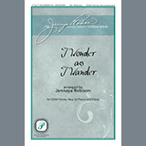 Download or print I Wonder As I Wander Sheet Music Notes by Jennaya Robison for SSAA Choir