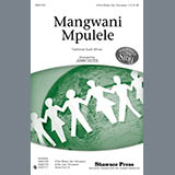 Download Jerry Estes Mangwani Mpulele Sheet Music arranged for 3-Part Mixed Choir - printable PDF music score including 10 page(s)