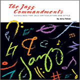 Download or print The Jazz Commandments (Guidelines For Jazz Articulation And Style) - C Bass Clef Instr Sheet Music Notes by Jerry Tolson for Instrumental Method