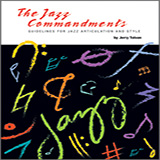 Download or print The Jazz Commandments (Guidelines For Jazz Articulation And Style) - C Treble Clef Ins Sheet Music Notes by Jerry Tolson for Instrumental Method