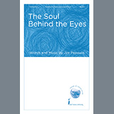 Download Jim Papoulis The Soul Behind The Eyes Sheet Music arranged for SSAB Choir - printable PDF music score including 15 page(s)