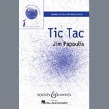Download Jim Papoulis Tic Tac Sheet Music arranged for Unison Choir - printable PDF music score including 13 page(s)