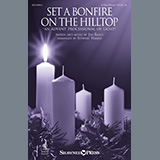 Download or print Set A Bonfire On The Hilltop (An Advent Processional Of Light) (arr. Stewart Harris) Sheet Music Notes by Jim Riggs for 2-Part Choir