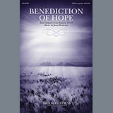 Download Joey Hoelscher Benediction Of Hope Sheet Music arranged for SATB - printable PDF music score including 3 page(s)