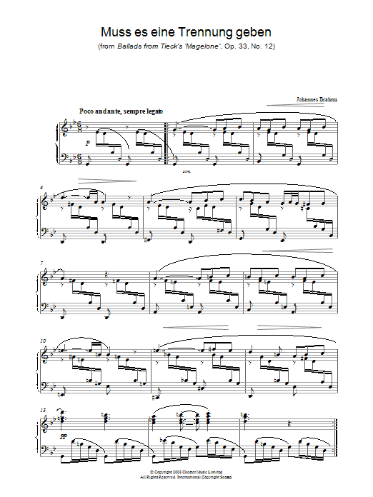 Johannes Brahms Muss es eine Trennung geben (from Ballads from Tieck's 'Magelone', Op. 33, No. 12) sheet music preview music notes and score for Piano including 3 page(s)
