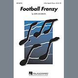 Download John Jacobson Football Frenzy Sheet Music arranged for 4-Part - printable PDF music score including 11 page(s)