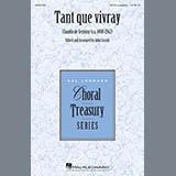 Download or print Tant Que Vivray Sheet Music Notes by John Leavitt for SATB Choir