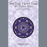 Download John Purifoy My God, I Love Thee (My Eternal King) Sheet Music arranged for SATB - printable PDF music score including 7 page(s)