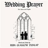 Download or print Wedding Prayer Sheet Music Notes by Fern G. Dunlap for Piano