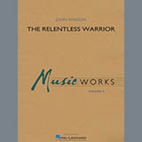 Download or print The Relentless Warrior - Percussion 1 Sheet Music Notes by John Wasson for Concert Band