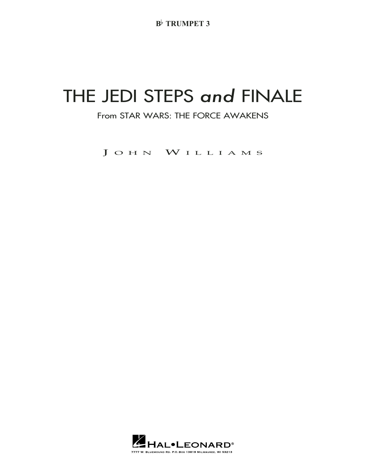 John Williams The Jedi Steps and Finale (from Star Wars: The Force Awakens) - Bb Trumpet 3 (sub. C Tpt. 3) sheet music preview music notes and score for Concert Band including 4 page(s)