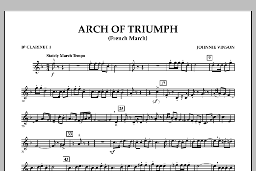 Johnnie Vinson Arch of Triumph (French March) - Bb Clarinet 1 sheet music notes and chords