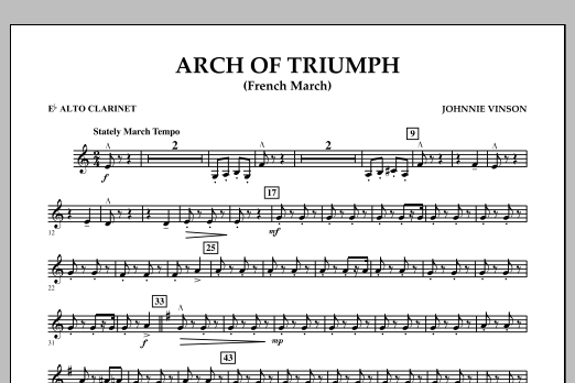 Johnnie Vinson Arch of Triumph (French March) - Eb Alto Clarinet sheet music notes and chords