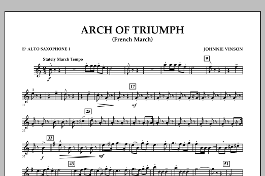 Johnnie Vinson Arch of Triumph (French March) - Eb Alto Saxophone 1 sheet music notes and chords
