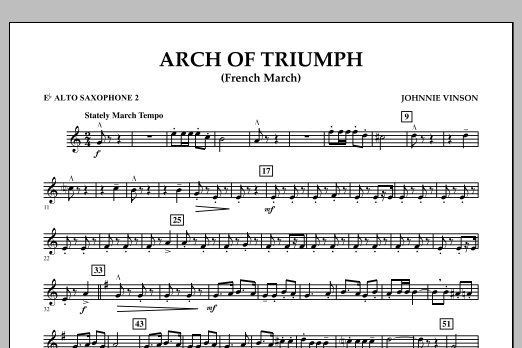 Johnnie Vinson Arch of Triumph (French March) - Eb Alto Saxophone 2 sheet music notes and chords