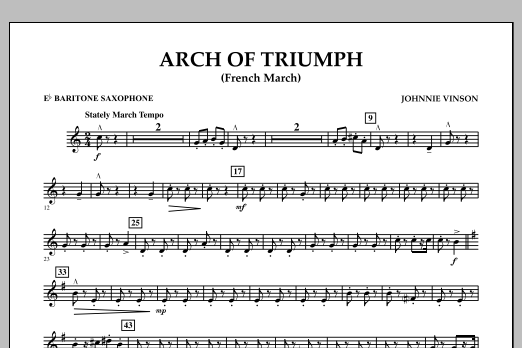 Johnnie Vinson Arch of Triumph (French March) - Eb Baritone Saxophone sheet music notes and chords