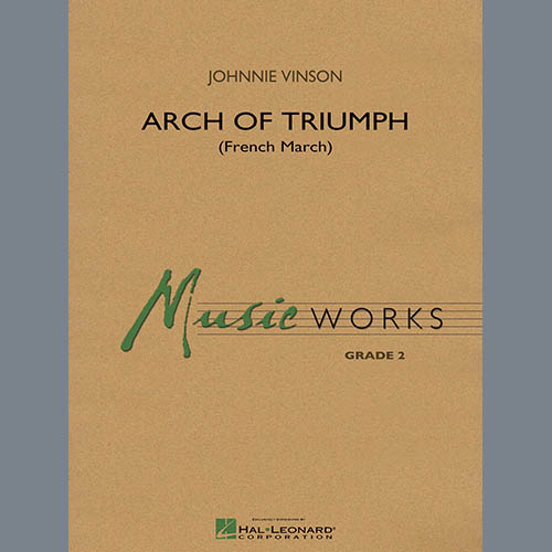 Johnnie Vinson Arch of Triumph (French March) - F Horn pictures
