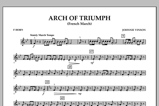 Johnnie Vinson Arch of Triumph (French March) - F Horn sheet music notes and chords