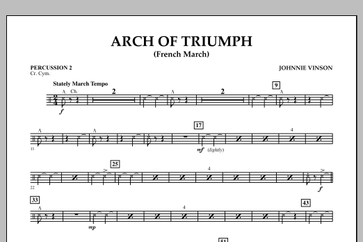 Johnnie Vinson Arch of Triumph (French March) - Percussion 2 sheet music notes and chords