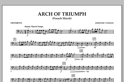 Johnnie Vinson Arch of Triumph (French March) - Trombone sheet music notes and chords
