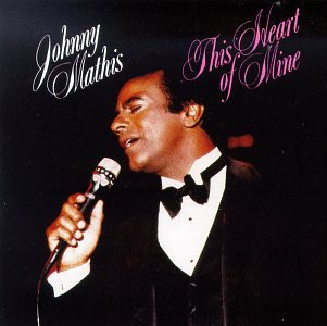 Johnny Mathis This Heart Of Mine (from Ziegfried Follies) profile picture