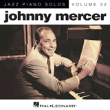Download or print Ac-cent-tchu-ate The Positive Sheet Music Notes by Johnny Mercer for Piano
