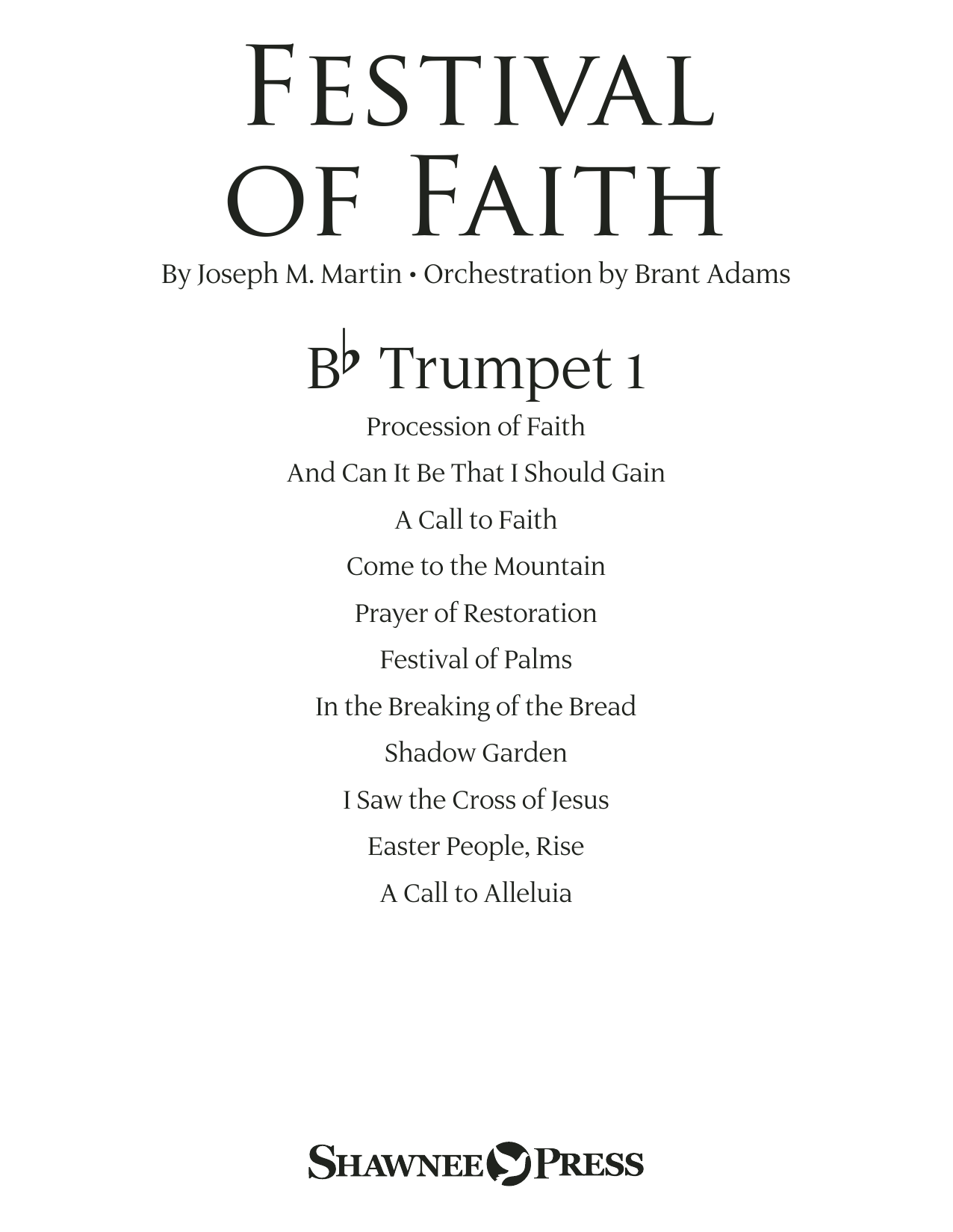 Joseph M. Martin Festival of Faith - Bb Trumpet 1 sheet music preview music notes and score for Choir Instrumental Pak including 14 page(s)