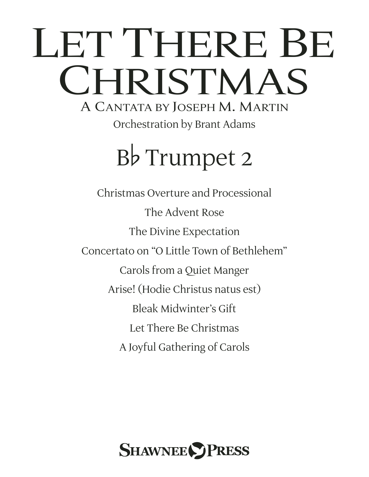 Joseph M. Martin Let There Be Christmas Orchestration - Bb Trumpet 2 sheet music preview music notes and score for Choir Instrumental Pak including 18 page(s)