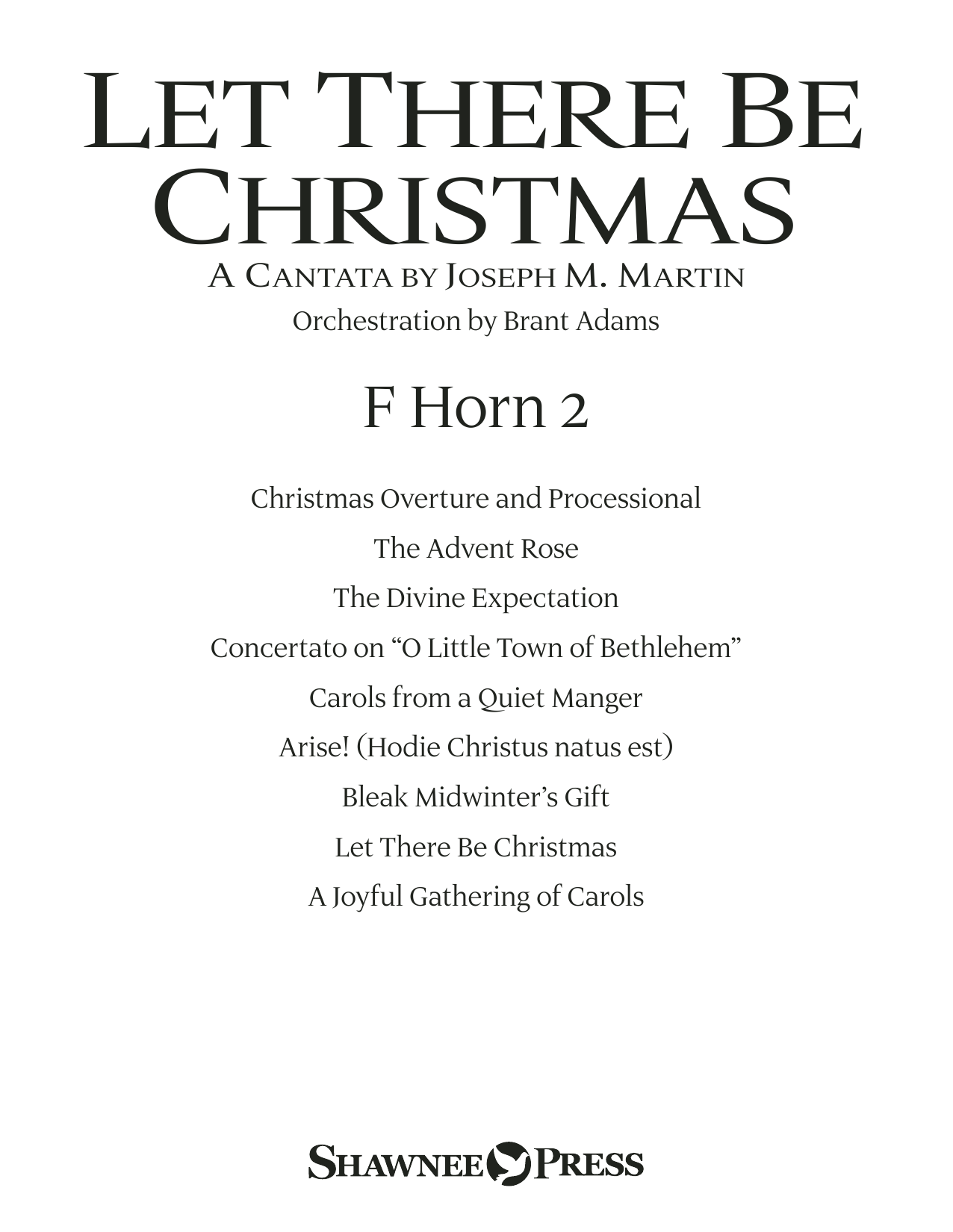 Joseph M. Martin Let There Be Christmas Orchestration - F Horn 2 sheet music preview music notes and score for Choir Instrumental Pak including 22 page(s)