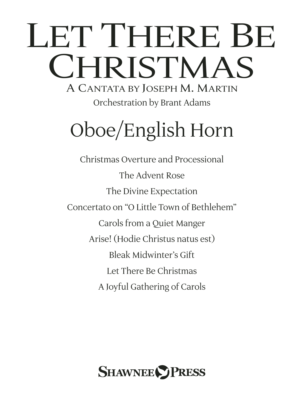 Joseph M. Martin Let There Be Christmas Orchestration - Oboe/English Horn sheet music preview music notes and score for Choir Instrumental Pak including 22 page(s)