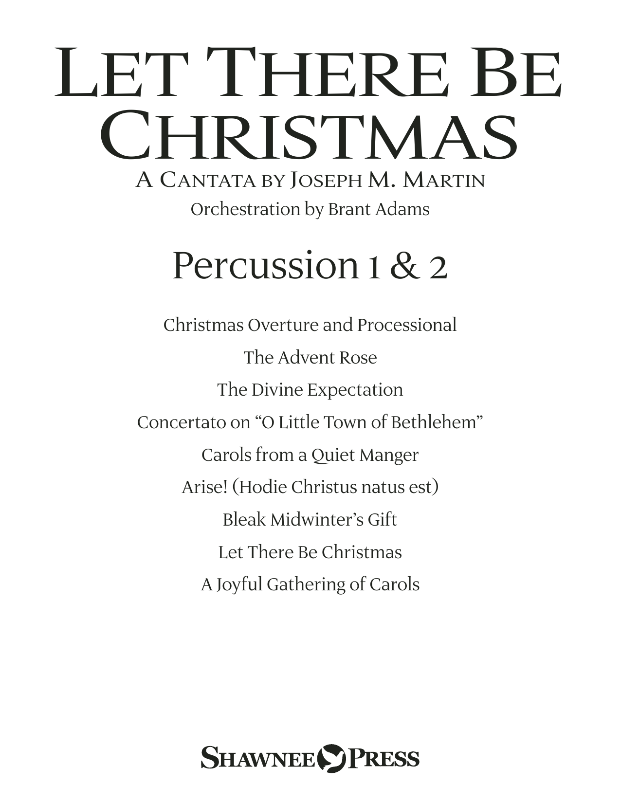 Joseph M. Martin Let There Be Christmas Orchestration - Percussion 1 & 2 sheet music preview music notes and score for Choir Instrumental Pak including 26 page(s)