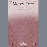 Download Joseph M. Martin Mercy Tree Sheet Music arranged for SATB Choir - printable PDF music score including 11 page(s)