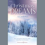 Download or print Christmas Dreams (A Cantata) Sheet Music Notes by Joseph M. Martin and Heather Sorenson for SATB Choir