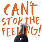 Download or print Can't Stop The Feeling! Sheet Music Notes by Justin Timberlake for Bass