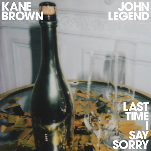 Kane Brown & John Legend Last Time I Say Sorry profile picture