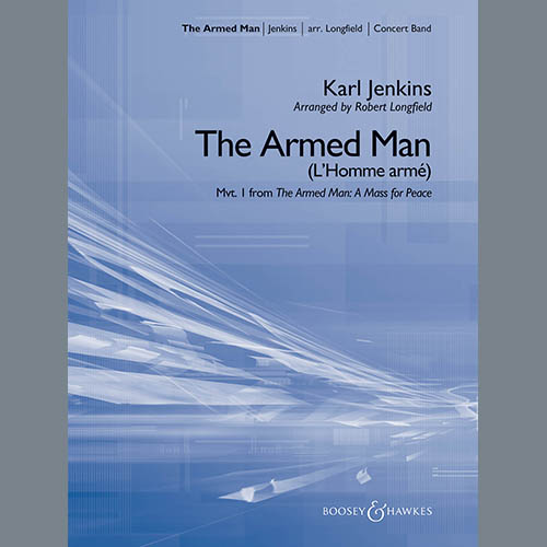 Karl Jenkins The Armed Man (from A Mass for Peace) (arr. Robert Longfield) - Conductor Score (Full Score) profile picture