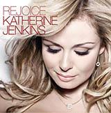 Download Katherine Jenkins Rejoice Sheet Music arranged for SATB - printable PDF music score including 8 page(s)