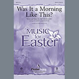 Download Keith Christopher Was It A Morning Like This? - Full Score Sheet Music arranged for Choir Instrumental Pak - printable PDF music score including 20 page(s)