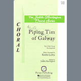 Download or print Piping Tim of Galway Sheet Music Notes by Keith Loftis for 2-Part Choir