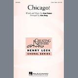 Download Ken Berg Chicago! Sheet Music arranged for 3-Part Treble Choir - printable PDF music score including 15 page(s)