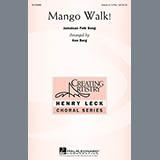 Download or print Mango Walk Sheet Music Notes by Ken Berg for Unison/Optional 3-Part