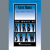 Download or print Celtic Dance Sheet Music Notes by Kirby Shaw for SATB Choir