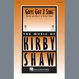 Download Kirby Shaw Guys Got To Sing Sheet Music arranged for Choral TBB - printable PDF music score including 10 page(s)