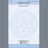 Download Kirke Mechem Green Music Sheet Music arranged for SSAA - printable PDF music score including 14 page(s)