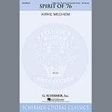 Download Kirke Mechem The Spirit of '76 Sheet Music arranged for TBB - printable PDF music score including 14 page(s)