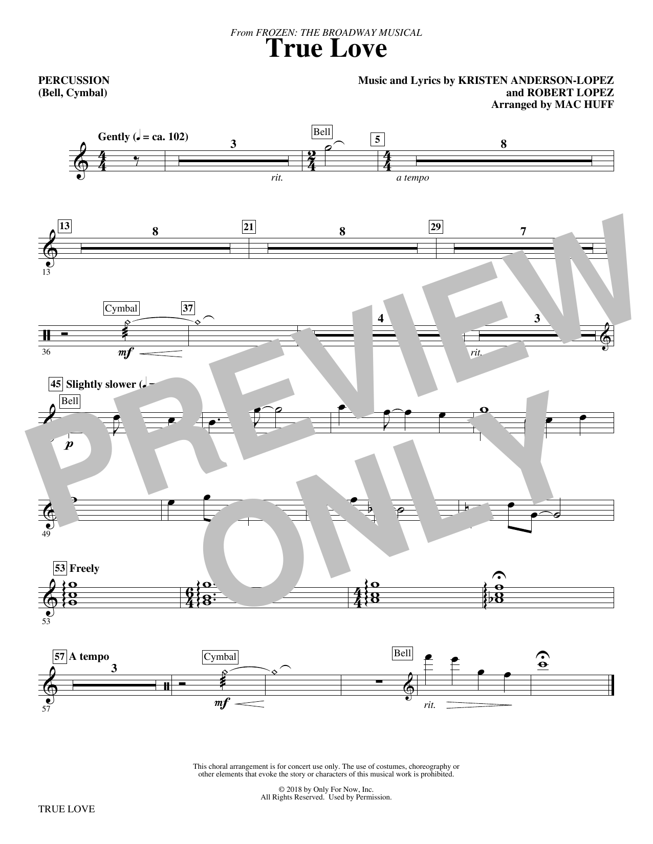 Kristen Anderson-Lopez & Robert Lopez True Love (from Frozen: the Broadway Musical) (Arr. Mac Huff) - Percussion sheet music preview music notes and score for Choir Instrumental Pak including 1 page(s)
