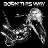 Download or print Born This Way Sheet Music Notes by Lady GaGa for Piano