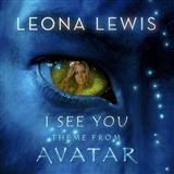 Download or print I See You (Theme From Avatar) Sheet Music Notes by Leona Lewis for Piano