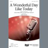 Download or print A Wonderful Day Like Today (arr. Greg Gilpin) Sheet Music Notes by Leslie Bricusse & Anthony Newley for 3-Part Treble Choir