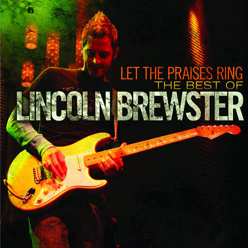 Lincoln Brewster Love The Lord pictures